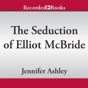 The Seduction of Elliot McBride