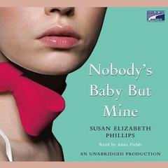 Nobody\'s Baby But Mine