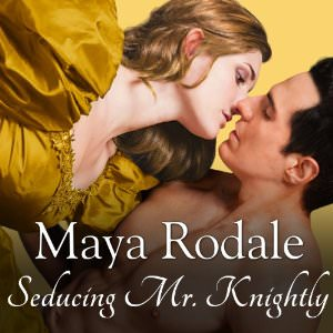 seducing mr knightly