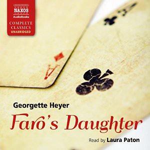 Faro's Daughter unabridged