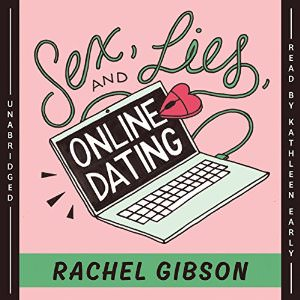 Sex, Lies, and Online Dating Dating