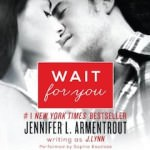 Wait for You by J Lynn