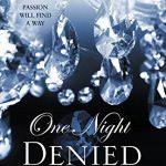 one night denied