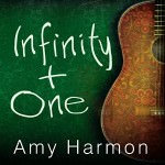 Infinity Plus One by Amy Harmon