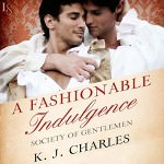 A Fashionable Indulgence by K.J. Charles