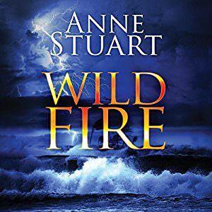 Wild Fire by Anne Stuart