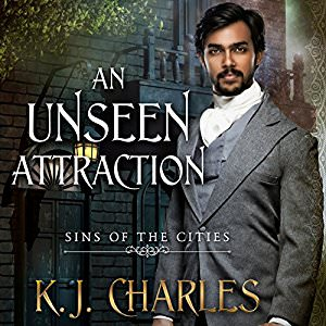 An Unseen Attraction by K.J Charles
