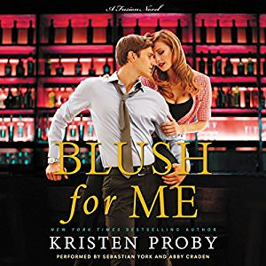 Blush for Me by Kristen Proby