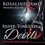 Silver Tongued Devil by Rosalind James