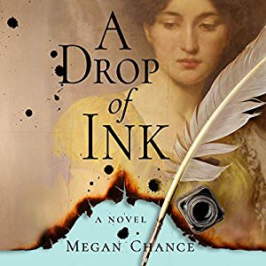 A Drop of Ink by Megan Chance