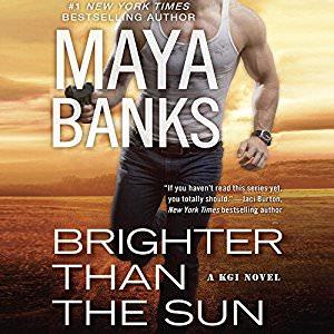 Brighter Than the Sun by Maya Banks