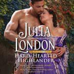 Hard Hearted Highlander by Julia London