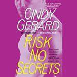 Risk No Secrets by Cindy Gerard