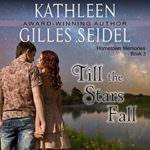 Till the Stars Fall by Kathleen Gilles Seidel