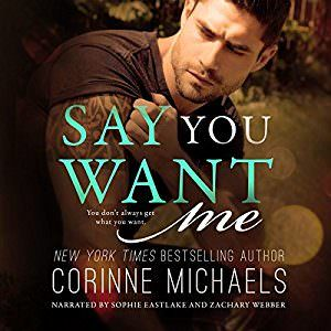 Say You Want Me by Corinne Michaels