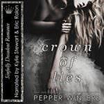 Crown of Lies by Pepper Winters