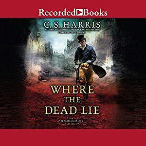 Where the Dead Lie by C.S Harris