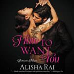 Hate to Want You by Alicia Rai
