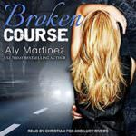 Broken Course by Aly Martinez