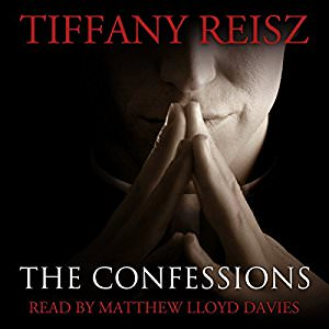 The Confessions by Tiffany Reisz