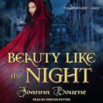 Beauty Like the Night by Joanna Bourne