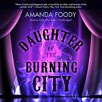 Daughter of the Burning City by Amanda Froody