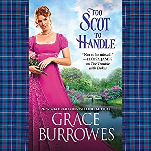 Too Scot to Handle by Grace Burrowes