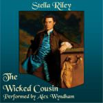 The Wicked Cousin by Stella Riley