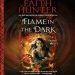 Flame in the Dark by Faith Hunter