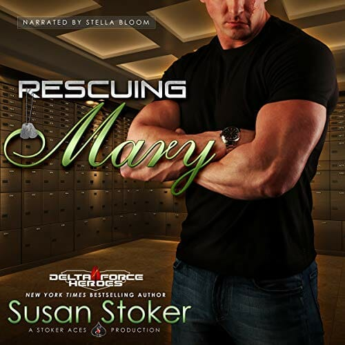Rescuing Mary by Susan Stoker – AudioGals